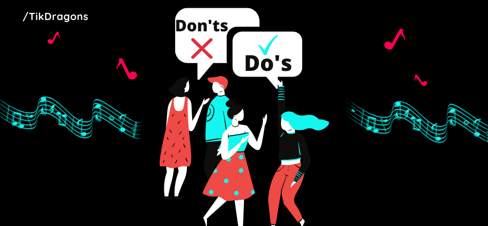 The Unwritten Rules of TikTok Do's and Don'ts