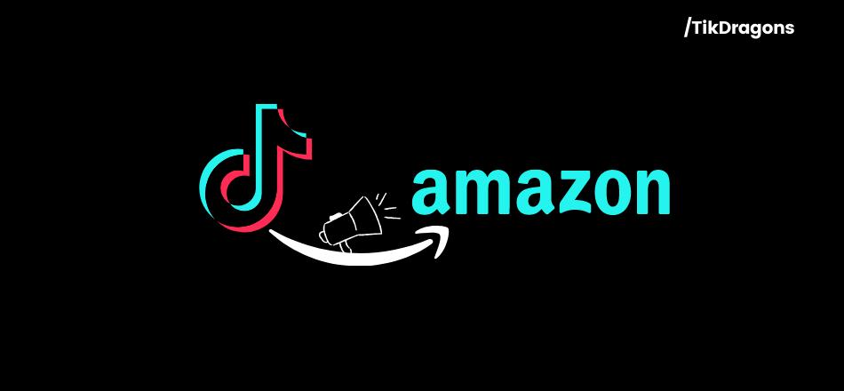 promote amazon products on tiktok